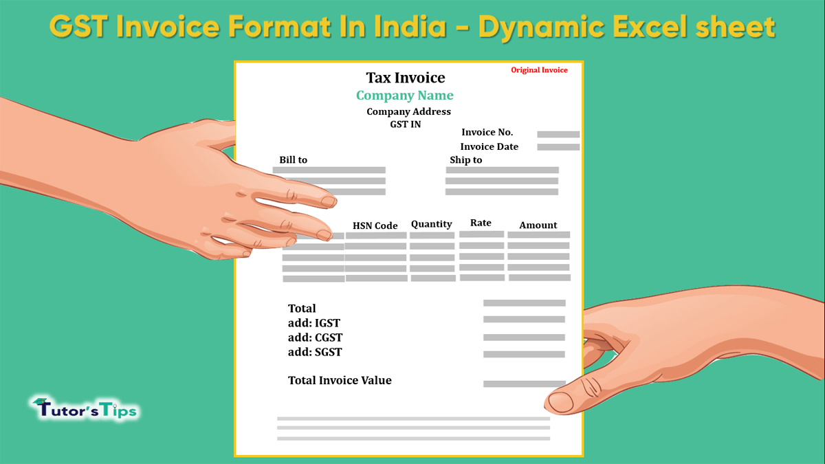 Gst Invoice Format In India Dynamic Excel Sheet Tutor S Tips