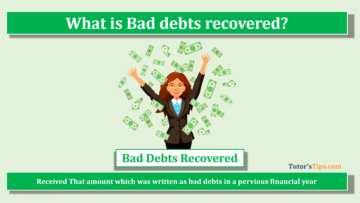 Bad debts recovered feature image  360x203 - Financial Accounting Tutorial