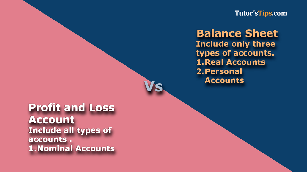 Difference Between The Profit And Loss Account And Balance Sheet