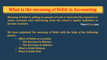 Meaning of Debit 1 1 360x203 - The terminology of Financial Accounting