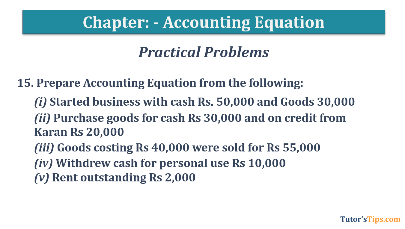 Question No.15 Chapter No.5 T.S. Grewal 1 Book 2019 - Accounting Equation - T.S. Grewal 11 Class - Book Solution