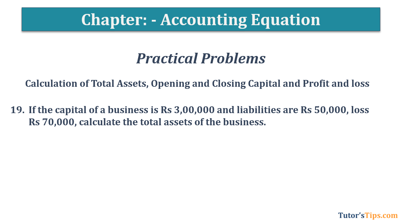 Question No.19 Chapter No.5 T.S. Grewal 1 Book 2019 - Accounting Equation - T.S. Grewal 11 Class - Book Solution