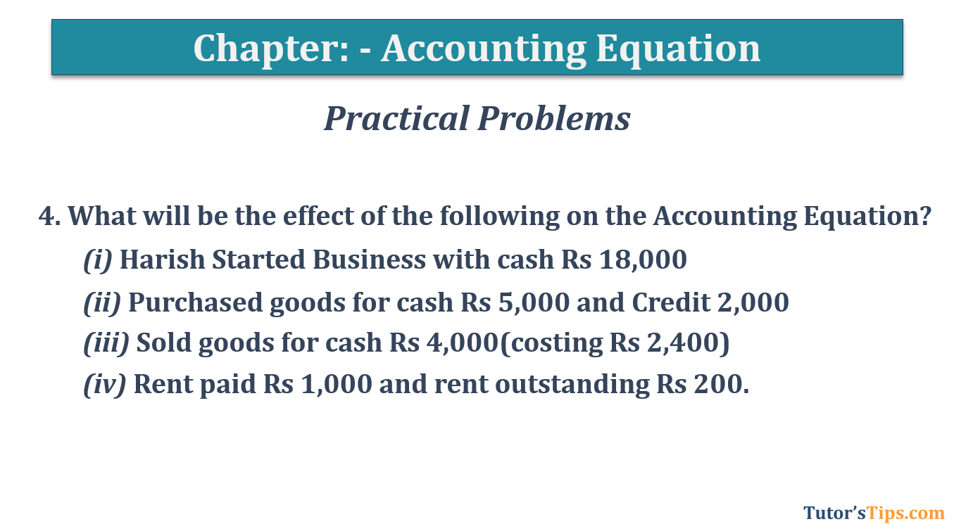 Question No.4 Chapter No.5 T.S. Grewal 1 Book 2019 - Accounting Equation - T.S. Grewal 11 Class - Book Solution