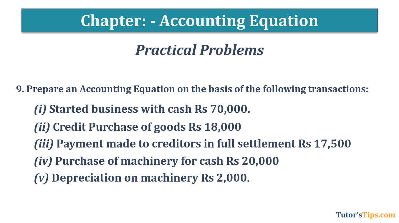 Question No.9 Chapter No.5 T.S. Grewal 1 Book 2019 - Accounting Equation - T.S. Grewal 11 Class - Book Solution