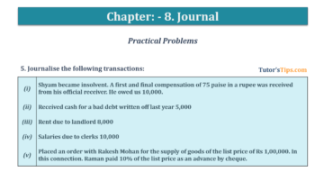 Question No. 5 Chapter No.8 T.S. Grewal 1 Book 2019 360x201 - Chapter No. 8 - Journal - T.S. Grewal 11 Class - Book Solution