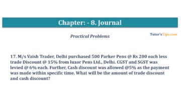 Question No. 17 Chapter No.8 T.S. Grewal 1 Book 2019 360x192 - Chapter No. 8 - Journal - T.S. Grewal 11 Class - Book Solution