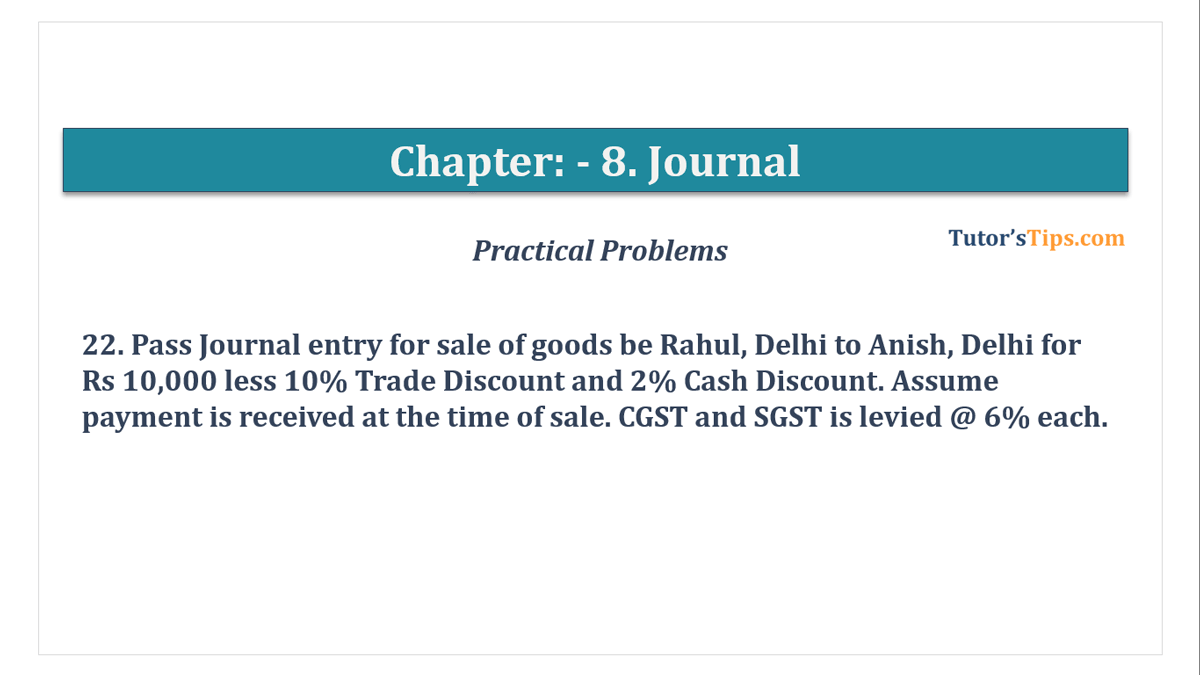 Question No. 22 - Chapter No.8 - T.S. Grewal +1 Book 2019