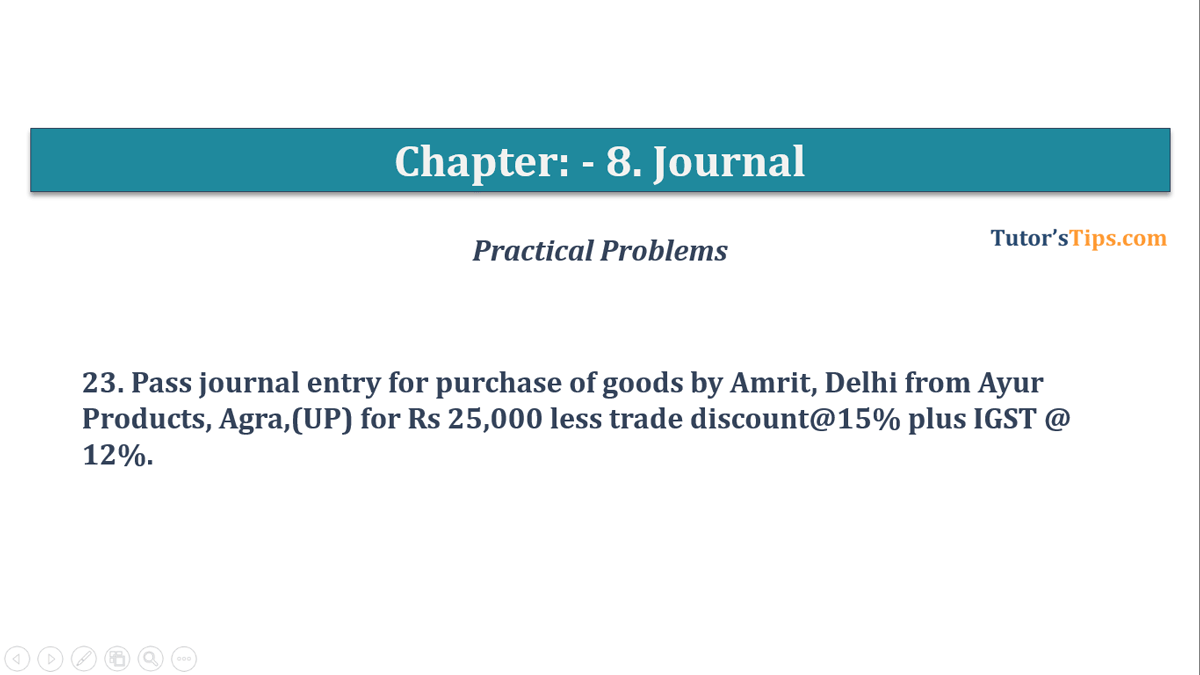 Question No. 23 - Chapter No.8 - T.S. Grewal +1 Book 2019
