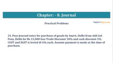Question No. 24 Chapter No.8 T.S. Grewal 1 Book 2019 360x203 - Chapter No. 8 - Journal - T.S. Grewal 11 Class - Book Solution