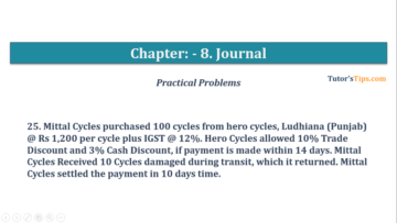 Question No. 25 Chapter No.8 T.S. Grewal 1 Book 2019 360x203 - Chapter No. 8 - Journal - T.S. Grewal 11 Class - Book Solution