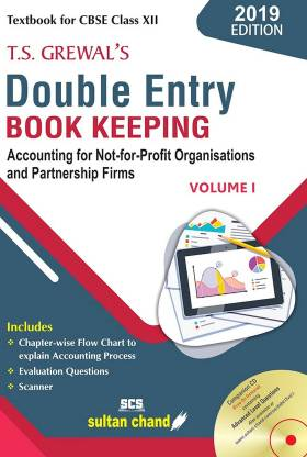 T.S. Grewals Double Entry Book Keeping Class XII - Accounting Book Solutions with explanation