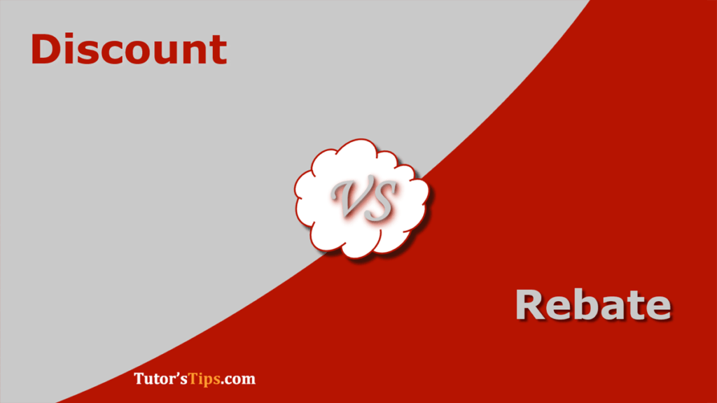 Differences between Discount and Rebate