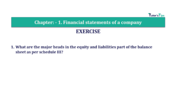 Question No.1 Chapter No.1 T.S. Grewal 2 Book Part B 2019 Solution min min 360x202 - Chapter No. 1 - Financial Statements of a Company