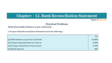 Question No.1 Chapter No.11 T.S. Grewal 1 Book 2019 Solution min min 360x202 - Bank Reconciliation Statement – T.S. Grewal 11 Class – Book Solution