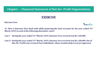 Question No.11 Chapter No.1 T.S. Grewal 2 Book Part A 2019 Solution min min 360x202 - Chapter No. 1 - Financial Statement of Not-For-Profit Organisations
