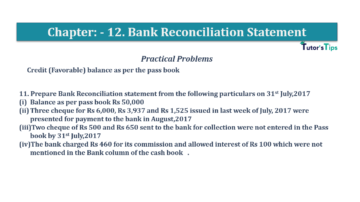 Question No.11 Chapter No.12 T.S. Grewal 1 Book 2019 Solution min min 360x202 - Bank Reconciliation Statement – T.S. Grewal 11 Class – Book Solution