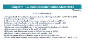 Question No.12 Chapter No.12 T.S. Grewal 1 Book 2019 Solution min min 360x202 - Bank Reconciliation Statement – T.S. Grewal 11 Class – Book Solution