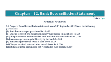 Question No.14 Chapter No.12 T.S. Grewal 1 Book 2019 Solution min min 360x202 - Bank Reconciliation Statement – T.S. Grewal 11 Class – Book Solution