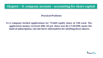 Question No.14 Chapter No.8 T.S. Grewal 2 Book 2019 Solution min min 360x202 - Chapter No. 8 - Company Accounts - Accounting for Share Capital