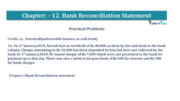 Question No.16 Chapter No.12 T.S. Grewal 1 Book 2019 Solution min min 360x202 - Bank Reconciliation Statement – T.S. Grewal 11 Class – Book Solution