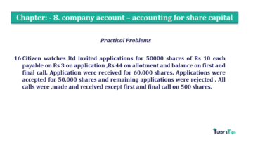 Question No.16 Chapter No.8 T.S. Grewal 2 Book 2019 Solution min min 360x202 - Chapter No. 8 - Company Accounts - Accounting for Share Capital