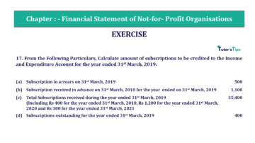 Question No.17 Chapter No.1 T.S. Grewal 2 Book Part A 2019 Solution min min 360x202 - Chapter No. 1 - Financial Statement of Not-For-Profit Organisations