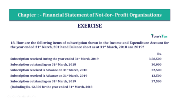 Question No.18 Chapter No.1 T.S. Grewal 2 Book Part A 2019 Solution min min 360x202 - Chapter No. 1 - Financial Statement of Not-For-Profit Organisations