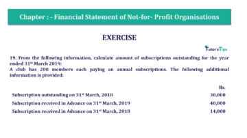 Question No.19 Chapter No.1 T.S. Grewal 2 Book Part A 2019 Solution min min 360x202 - Chapter No. 1 - Financial Statement of Not-For-Profit Organisations