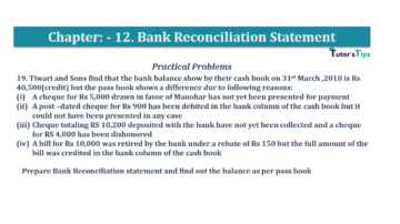 Question No.19 Chapter No.12 T.S. Grewal 1 Book 2019 Solution min min 360x202 - Bank Reconciliation Statement – T.S. Grewal 11 Class – Book Solution
