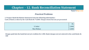 Question No.2 Chapter No.11 T.S. Grewal 1 Book 2019 Solution min min 360x202 - Bank Reconciliation Statement – T.S. Grewal 11 Class – Book Solution