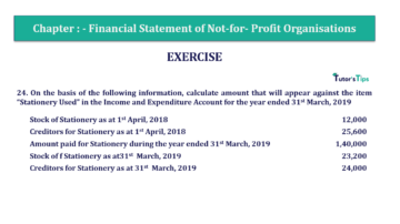 Question No.24 Chapter No.1 T.S. Grewal 2 Book Part A 2019 Solution min min 360x202 - Chapter No. 1 - Financial Statement of Not-For-Profit Organisations