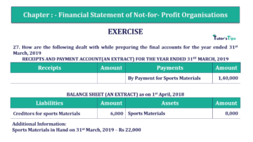 Question No.27 Chapter No.1 T.S. Grewal 2 Book Part A 2019 Solution min min 360x202 - Chapter No. 1 - Financial Statement of Not-For-Profit Organisations