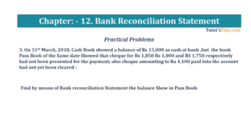 Question No.3 Chapter No.11 T.S. Grewal 1 Book 2019 Solution min min 360x202 - Bank Reconciliation Statement – T.S. Grewal 11 Class – Book Solution
