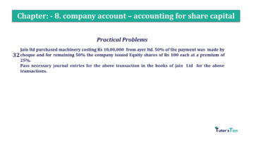 Question No.32. Chapter No.8 T.S. Grewal 2 Book 2019 Solution min min 360x202 - Chapter No. 8 - Company Accounts - Accounting for Share Capital