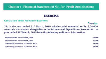 Question No.33 Chapter No.1 T.S. Grewal 2 Book Part A 2019 Solution min min 360x202 - Chapter No. 1 - Financial Statement of Not-For-Profit Organisations