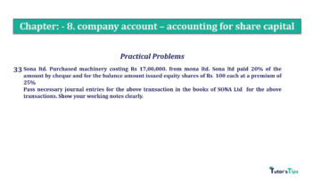 Question No.33. Chapter No.8 T.S. Grewal 2 Book 2019 Solution min min 360x202 - Chapter No. 8 - Company Accounts - Accounting for Share Capital