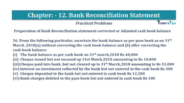 Question No.36 Chapter No.12 T.S. Grewal 1 Book 2019 Solution min min 360x202 - Bank Reconciliation Statement – T.S. Grewal 11 Class – Book Solution