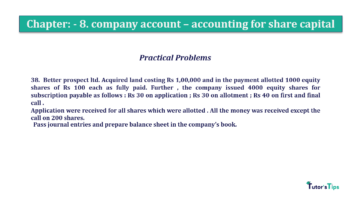 Question No.38. Chapter No.8 T.S. Grewal 2 Book 2019 Solution min min 360x202 - Chapter No. 8 - Company Accounts - Accounting for Share Capital