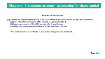 Question No.39. Chapter No.8 T.S. Grewal 2 Book 2019 Solution min min 360x202 - Chapter No. 8 - Company Accounts - Accounting for Share Capital
