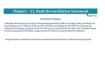 Question No.4 Chapter No.11 T.S. Grewal 1 Book 2019 Solution min min 1 360x202 - Bank Reconciliation Statement – T.S. Grewal 11 Class – Book Solution