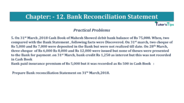 Question No.5 Chapter No.12 T.S. Grewal 1 Book 2019 Solution min min 360x202 - Bank Reconciliation Statement – T.S. Grewal 11 Class – Book Solution
