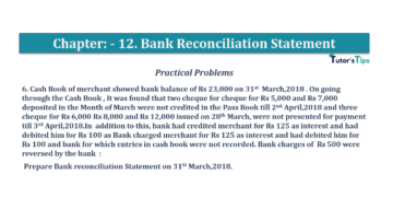 Question No.6 Chapter No.12 T.S. Grewal 1 Book 2019 Solution min min 360x202 - Bank Reconciliation Statement – T.S. Grewal 11 Class – Book Solution