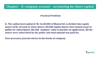 Question No.6 Chapter No.8 T.S. Grewal 2 Book 2019 Solution min min 360x202 - Chapter No. 8 - Company Accounts - Accounting for Share Capital