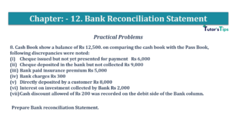 Question No.8 Chapter No.12 T.S. Grewal 1 Book 2019 Solution min min 360x202 - Bank Reconciliation Statement – T.S. Grewal 11 Class – Book Solution