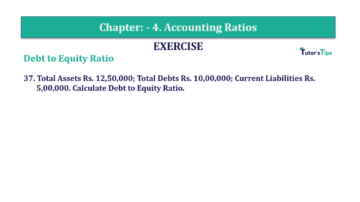Question No. 37 Chapter No.4 T.S. Grewal 2 Book Part B min 360x202 - Chapter No. 4 - Accounting Ratios - Solution - Class 12