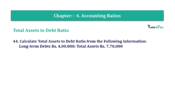 Question No. 44 Chapter No.4 T.S. Grewal 2 Book Part B min 360x202 - Chapter No. 4 - Accounting Ratios - Solution - Class 12