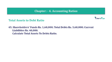Question No. 45 Chapter No.4 T.S. Grewal 2 Book Part B min 360x202 - Chapter No. 4 - Accounting Ratios - Solution - Class 12