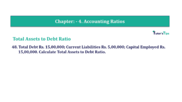 Question No. 48 Chapter No.4 T.S. Grewal 2 Book Part B min 360x202 - Chapter No. 4 - Accounting Ratios - Solution - Class 12