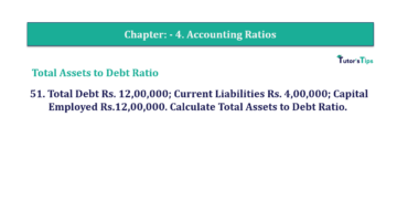 Question No. 51 Chapter No.4 T.S. Grewal 2 Book Part B min 360x202 - Chapter No. 4 - Accounting Ratios - Solution - Class 12