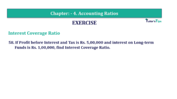 Question No. 58 Chapter No.4 T.S. Grewal 2 Book Part B min 360x202 - Chapter No. 4 - Accounting Ratios - Solution - Class 12